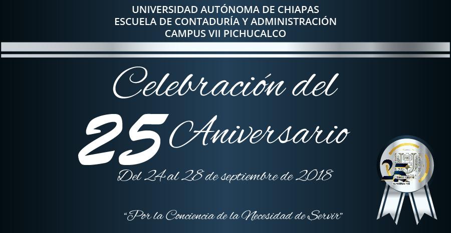 Calendario de Actividades de la Celebración del 25 Aniversario de la UNACH Campus VII